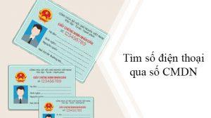 Dịch vụ tìm số điện thoại qua CMND/ căn cước/ chứng minh thư